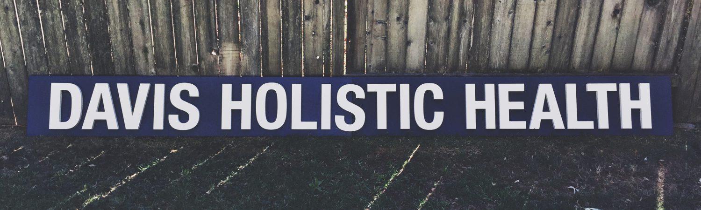 davis holistic healthcare sign